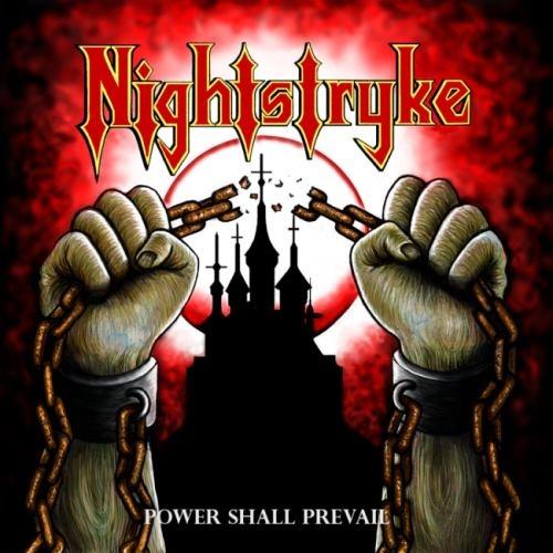 Nightstryke - Роwеr Shаll Рrеvаil (2017)