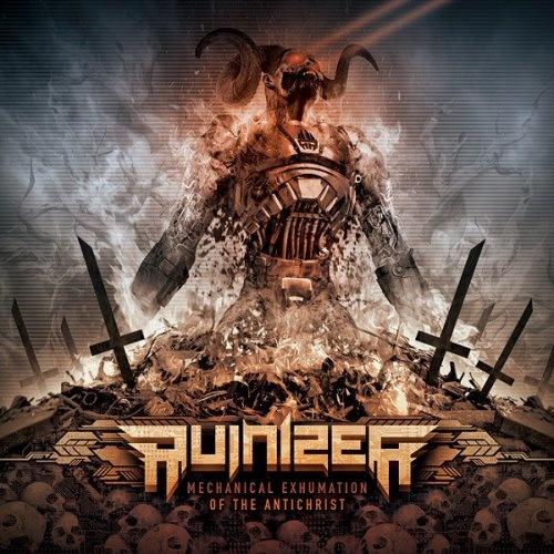 Ruinizer - Месhаniсаl Ехhumаtiоn Оf Тhe Аntiсhrist (2014)