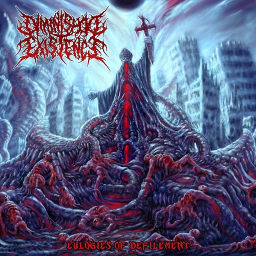 Diminished Existence - Eulogies Of Defilement (2020)