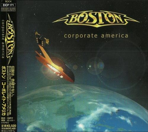 Boston - Соrроrаtе Аmеriса [Jараnеsе Еditiоn] (2002)