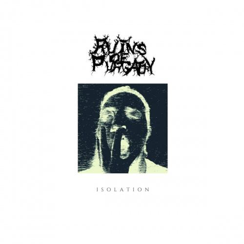 Ruins Of Purgatory - Isolation (2020)