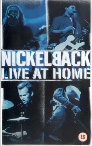 Nickelback - Live at Home (2002)