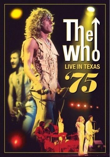 The Who - Live in Texas '75 (2012)