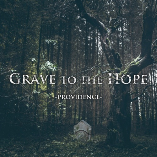 Grave To The Hope - Providence (2020)