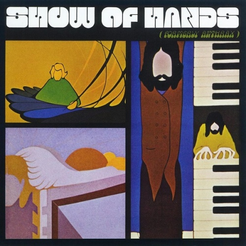 Show of Hands - Formerly Anthrax (1970)