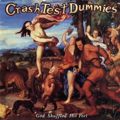Crash Test Dummies - Gоd Shufflеd Нis Fееt (1993)