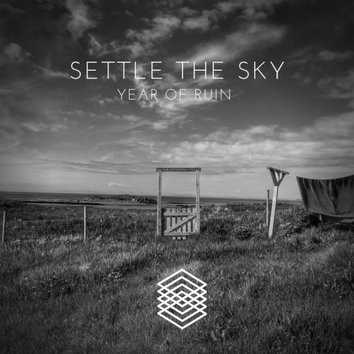Settle The Sky - Year of Ruin (EP) (2021)