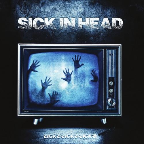 Sick In Head - Sicks Sicks Sicks (2020)