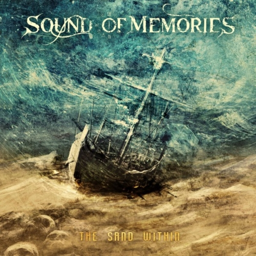 Sound Of Memories - The Sand Within (2020)