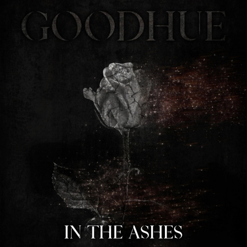 GOODHUE - In The Ashes (2020)