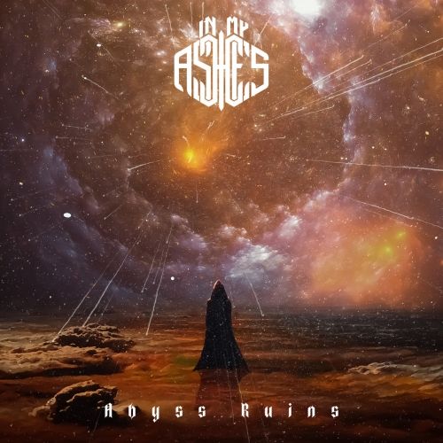 In My Ashes - Abyss Ruins (2020)