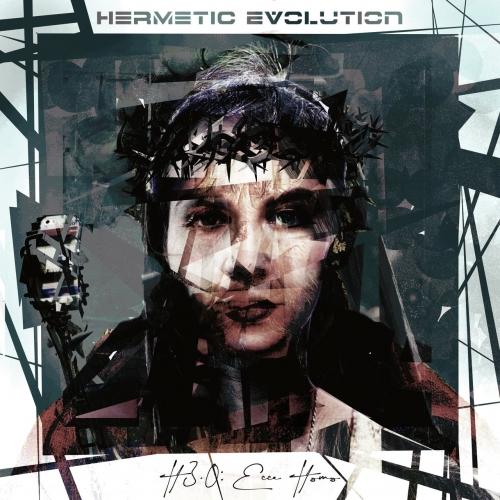 Hermetic Evolution - H 3.0: Ecce Homo (2020)