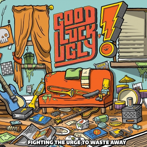 Good Luck, Ugly! - Fighting the Urge to Waste Away (2020)
