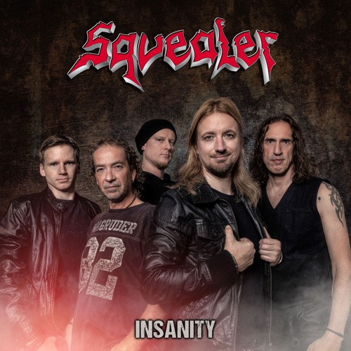 Squealer - Insanity (2020)