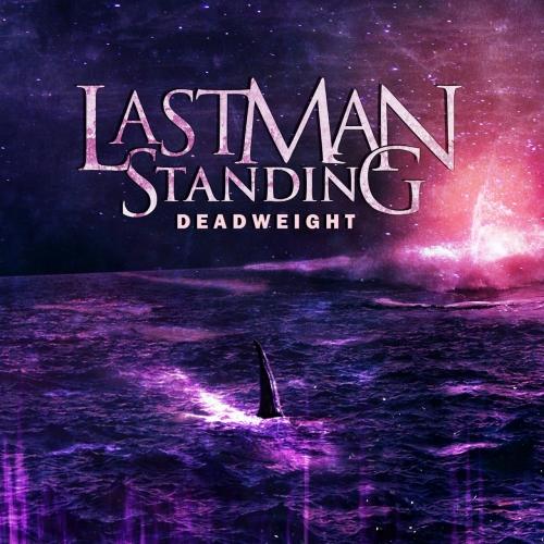 Last Man Standing - Deadweight (EP) (2020)