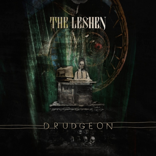 The Leshen - Drudgeon (2020)