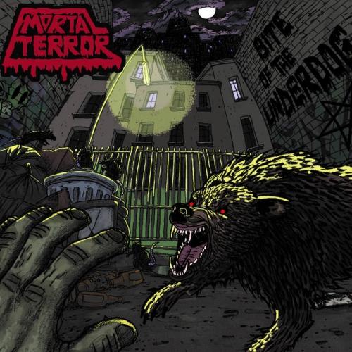 Mortal Terror - Bite of the Underdog (2020)