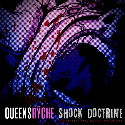 Queensryche - Shock Doctrine (Live 1989) (2020)