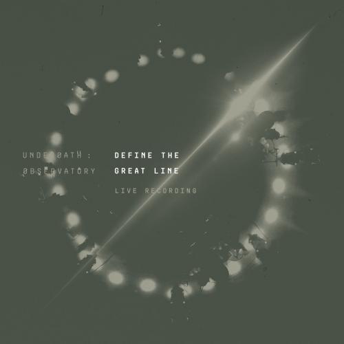 Underoath - DEFINE THE GREAT LINE LIVE RECORDING (2020)