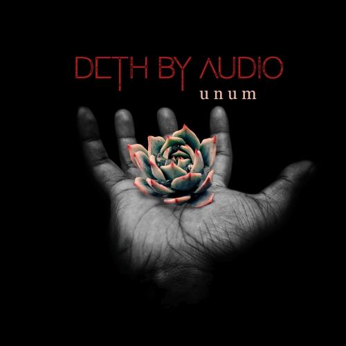 Deth By Audio - Unum (2020)