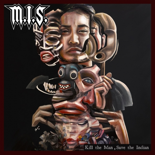 M.I.S. - Kill the Man, Save the Indian (2020)
