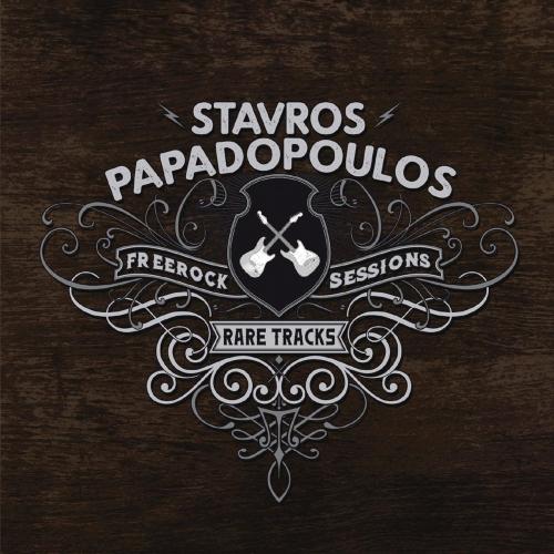 Stavros Papadopoulos - Rare Tracks (Freerock Sessions) (2020)
