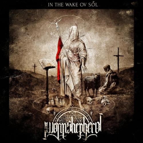 Worm Shepherd - In the Wake Ov Sol (2020)