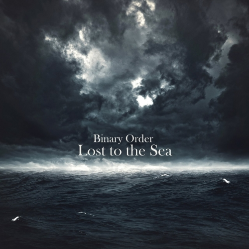 Binary Order - Lost to the Sea (2020)