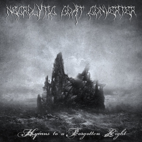 Necrolytic Goat Converter - Hymns to a Forgotten Light (2020)