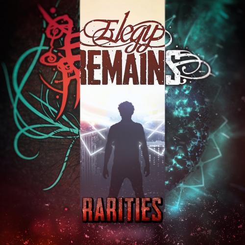 Elegy Remains - Rarities (2020)