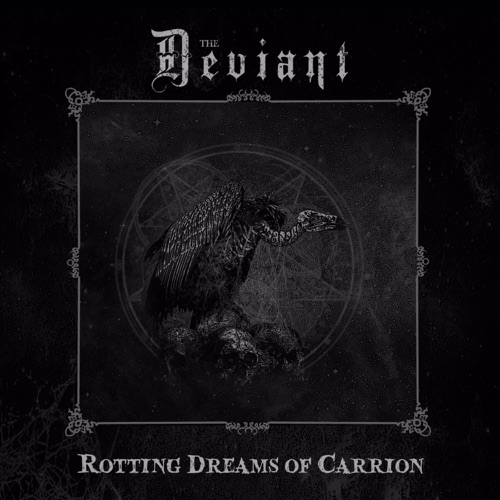 The Deviant - Rotting Dreams of Carrion (2020)