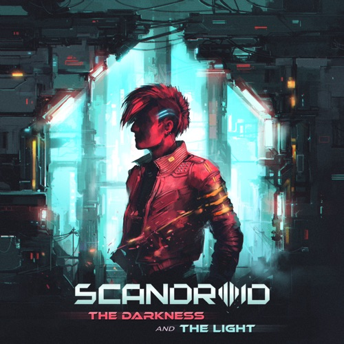 Scandroid - The Darkness and the Light (2020)