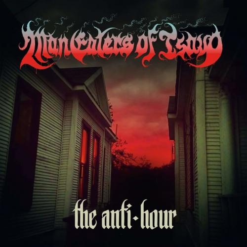 ManEaters of Tsavo - The Anti-Hour (2020)