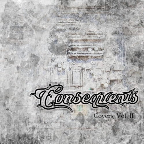 Consequents - Covers, Vol. 2 (2020)