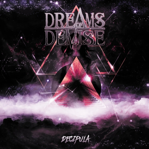 Dreams of Demise - Decipula (2020)
