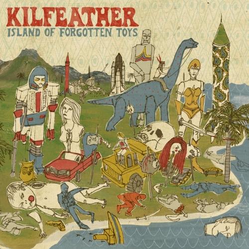 Kilfeather - Island of Forgotten Toys (2020)