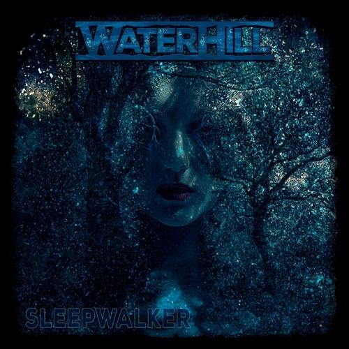 Waterhill - Sleepwalker (2020)