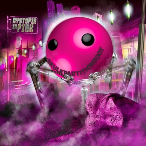 Skulkpartitionroot - Dystopia in Pink (2020)