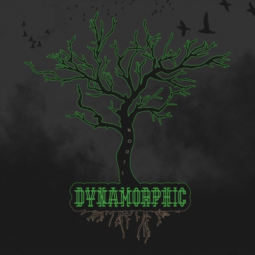 Dynamorphic - Roots (2021)