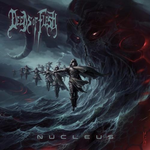Deeds of Flesh - Nucleus (2020) + Hi-Res