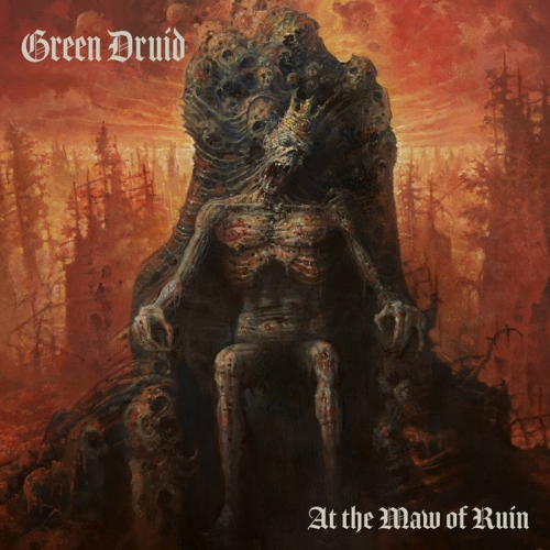 Green Druid - At the Maw of Ruin (2020)