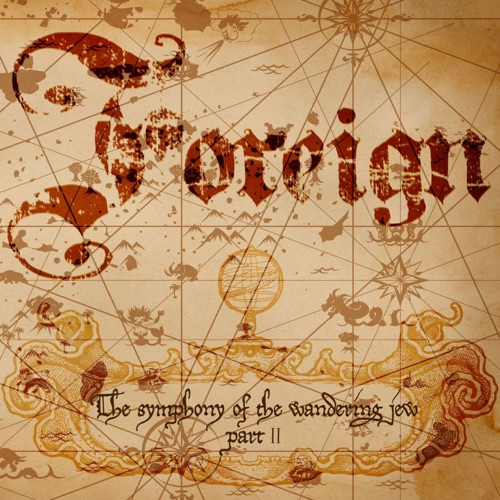 Foreign - The Symphony of the Wandering Jew, Pt. II (2020)