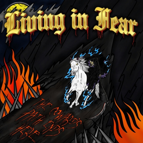 Living In Fear - The Coward's Path Ends Here (2020)