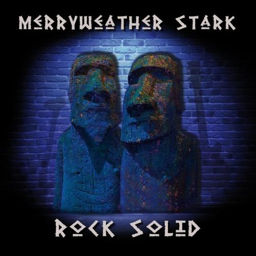 Merryweather Stark - Rock Solid (2020)