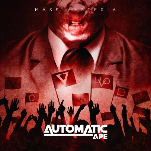 Automatic Ape - Mass Hysteria (2020)