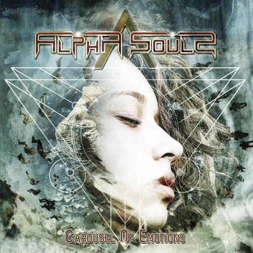 Alpha Souls - Carousel Of Emotions (2020)