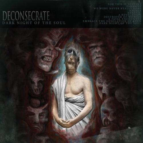Deconsecrate - Dark Night of the Soul (2020)
