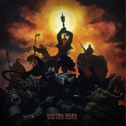 Bantha Rider - Binary Sunset Massacre (2020)