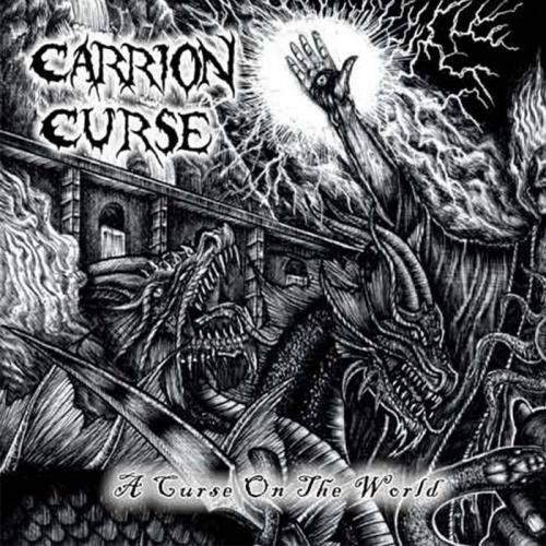 Carrion Curse - A Curse on the World (2021)