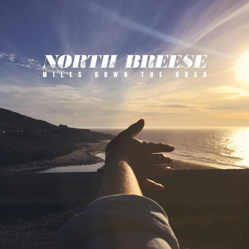 North Breese - Miles Down the Road (2021)